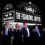 The Fishbowl Boys - Smile CD